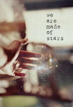 We are made of stars #stars