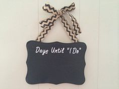 Wedding Countdown Chalkboard Wall Hanging