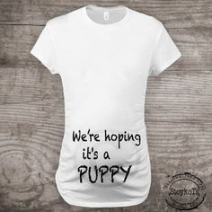 Maternity shirt for dog lovers funny novelty message by StoykoTs