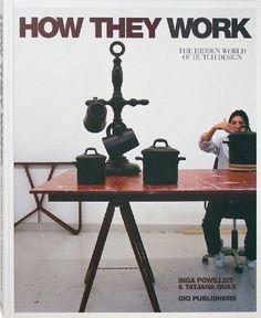 How They Work: The Hidden World of Dutch Design 745.4492