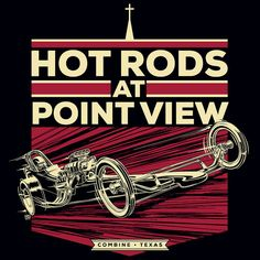 Hot Rods At Point View by Mike Shoaf, via Flickr