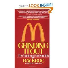 Grinding It Out: The Making Of McDonalds: Ray Kroc: 9780312929879: Amazon.com: Books