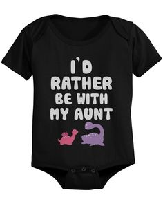 I'd Rather Be with My Aunt Funny Baby Onesies Adorable Infant Snap-on Bodysuits