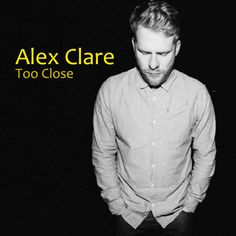 Alex Clare - Too Close; Alternative Soul