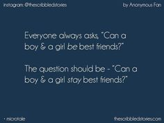 Yeah,they can But all this question arieses becoz of fellings. This All is the game of fellings only . Society questioning their friendship . Story Quotes, Bff Quotes, Truth Quotes, Best Friend Quotes, Deep Quotes, Qoutes, Tiny Stories, Short Stories, Unspoken Words