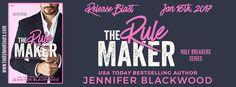 The Rule Maker (The Rule Breakers #2) by Jennifer Blackwood - #NewRelease Blast, Excerpt & #Giveaway