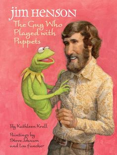 STAFF PICK! Jim Henson: The Guy Who Played with Puppets ~ Sesame Street and The Muppet Show introduced Jim Henson's Muppets to the world, making Kermit the Frog, Oscar the Grouch, and Big Bird household names. But even as a child in rural Mississippi, listening to the radio and putting on comedy shows for his family, Jim recognized the power of laughter to bring people together.