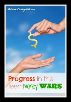 Progress in the teen money wars #AdriansCrazyLife #Parenting #Tweens #Teens