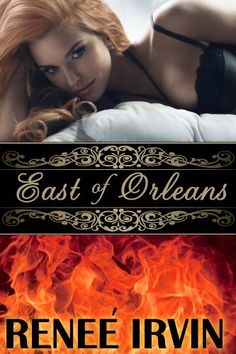 East of Orleans by Renee' Irvin, http://www.amazon.com/dp/B006VOPIQK/ref=cm_sw_r_pi_dp_t8eCtb1WVWY98