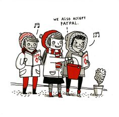 Funny Christmas Cards - Carol Singers - We Also Accept Paypal