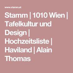 Stamm   1010 Wien   Tafelkultur und Design   Hochzeitsliste   Haviland   Alain Thomas