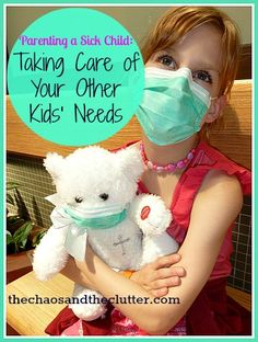 Parenting a Sick Child... Taking Care of Your Other Kids' Needs