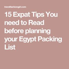 15 Expat Tips You need to Read before planning your Egypt Packing List