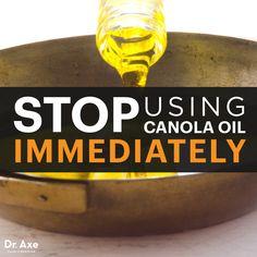Stop Using Canola Oil Immediately - Dr.Axe