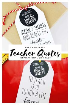 Inspirational teacher quotes gift tags are the perfect way to wrap up a teacher gift! Use these teacher quotes to let a teacher know how special they are. Education Quotes For Teachers, Teacher Quotes, Quotes For Students, Quotes For Kids, Primary Education, Teacher Appreciation Gifts, Teacher Gifts, Teacher Inspiration, Gift Quotes