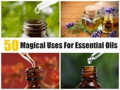50 Magical Ways To Use Essential Oils To Improve Your Life