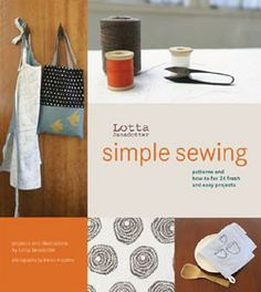 Lotta Jansdotter's Simple Sewing #GiveBooks @ChronicleBooks