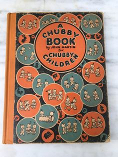 vintage A Chubby Book by John Martin for Chubby Children, antique alphabet virtues, copyright 1922 by MotherMuse on Etsy