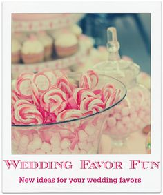 Unique Wedding Favor Ideas #weddingfavors http://www.mrsnewmansweddings.com