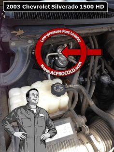 2003 Chevrolet Silverado 1500 - Low Side Port for A/C Recharge #acprocold #acpro #r134a #refrigerant - www.acprocold.com