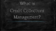 What is Credit Collections Management? by teknologies via slideshare Credit Collection, Supply Chain Management, Collections