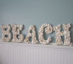 Yet another BEACH sign. Totally doable |25 Amazing DIY Beach Decorations