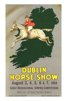 Dublin Horse Show Horse 1954 - Horse jumping over map of Ireland poster<<<<horses and Ireland. Horse Outline, Horse Posters, Horse Illustration, Horse Books, All The Pretty Horses, Vintage Horse, Poster Ads, Equine Art, Vintage Travel Posters