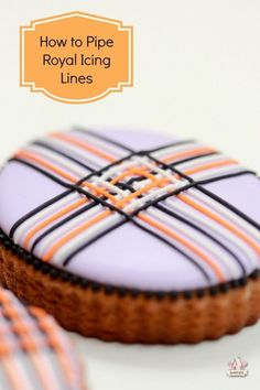 How to Pipe Royal Icing Lines by @Sweetopia ~ Marian Poirier ~ Marian Poirier via #TheCookieCutterCompany