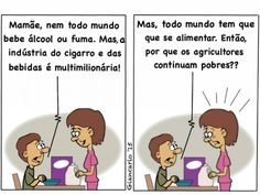 Boa pergunta!... A agricultura Familiar é pobre... Mas a agroindústria é multimilionária.... Profundas diferenças sociais e econômicas no (sub)desenvolvimento deste Brasil!...