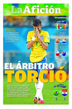 Portada La Afición Monterrey 13/06/14 | EL ÁRBITRO TORCIÓ