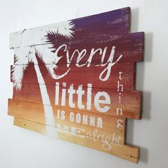 """Beach Decor Palm Tree on Sunset Bob Marley Every Little Thing is Gonna be Alright, 32"""" x 21"""" Beach House, Lyrics, Quote, Pool, tropical"""