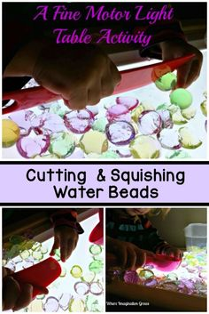 Light table activity for fine motor skill development! Cutting and squishing water beads for preschoolers and toddlers on the light box.
