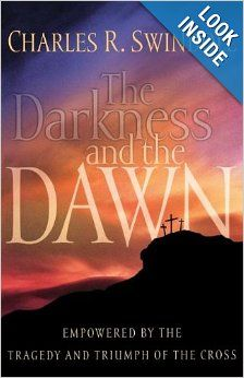 Buy The Darkness and the Dawn: Empowered by the Tragedy and Triumph of the Cross by Charles R. Swindoll and Read this Book on Kobo's Free Apps. Discover Kobo's Vast Collection of Ebooks and Audiobooks Today - Over 4 Million Titles! Charles Swindoll, What Book, Son Of God, Christian Living, Used Books, Book Recommendations, Dawn, Darkness