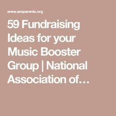 59 Fundraising Ideas for your Music Booster Group | National Association of…