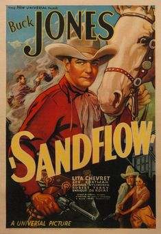 buck jones movie poster belgian | Buck Jones movie posters | 1937 BUCK JONES MOVIE POSTER FOR 'SANDFLOW ...