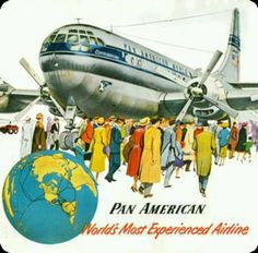 World's most experienced airline. Retro Advertising, Vintage Advertisements, American Words, Travel Ads, Air Travel, Old Planes, Vintage Travel Posters, Vintage Airline, Pan Am