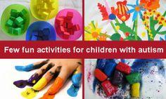 Few fun activities for children with autism