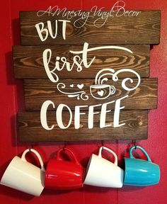 But First Coffee Pallet Sign - Modernes