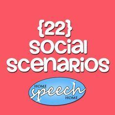 Social scenarios.