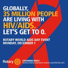 The World Health Organization estimates that 39 million people have died from AIDS-related causes so far, including about 1.5 million in 2013.   It's World AIDS Day. Tell us what you're doing for World AIDS Day, or join us at Rotary's Headquarters for our World AIDS Day event.   Find out more at http://ow.ly/EbPZX. We'll be tweeting from the event on @Rotary using #RotaryHealth.