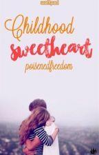 Childhood Sweetheart von poisonedfreedom