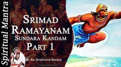 Srimad Ramayanam - Sundara Kandam Part 1 || By Sri Dushyanth Sridhar || ...