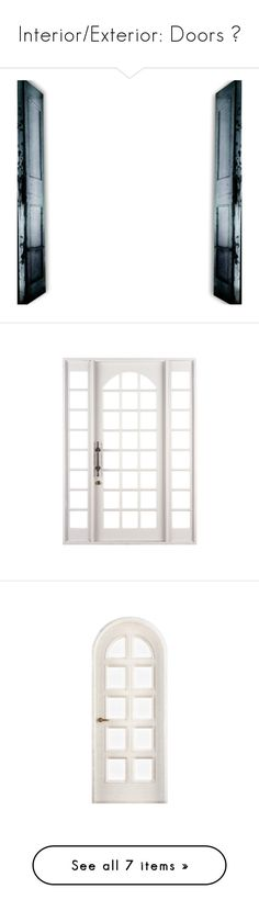 """""""Interior/Exterior: Doors 🚪"""" by mermaiden ❤ liked on Polyvore featuring doors, window, porte, doors windows, interior, furniture, christmas, borders and picture frame"""