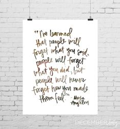 Maya Angelou Quote by decemberbabydesigns
