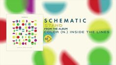 """Schematic - """"Stand"""" (Lyric Video) - Out December 3rd"""