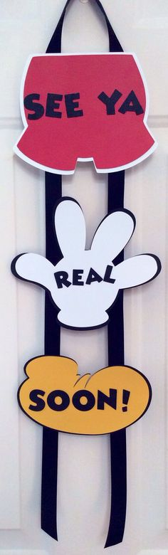 "Items similar to Mickey Mouse ""See Ya Real Soon"" Sign on Etsy Mimi Y Mickey, Mickey Mouse Clubhouse Birthday Party, Mickey Mouse 1st Birthday, Mickey Y Minnie, Mickey Mouse Parties, Mickey Party, 2nd Birthday, Birthday Ideas, Pirate Party"