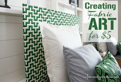 DIY Home Decor   Create large fabric wall art for less than $5!