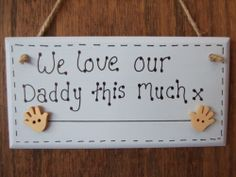 We-Love-Our-Daddy-This-Much-Personalised-Plaque-Gift-Handmade-Chic-Shabby-Chic