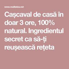 Cașcaval de casă în doar 3 ore, 100% natural. Ingredientul secret ca să-ți reușească rețeta Natural, Salads, Nature, Au Natural