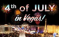 4th of July fireworks  | Celebrate 4th of July in Vegas in 2014